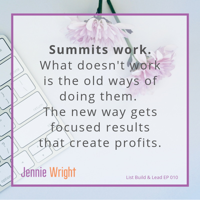 EP 010 Summits 2.0 The Better Way to Build Your List